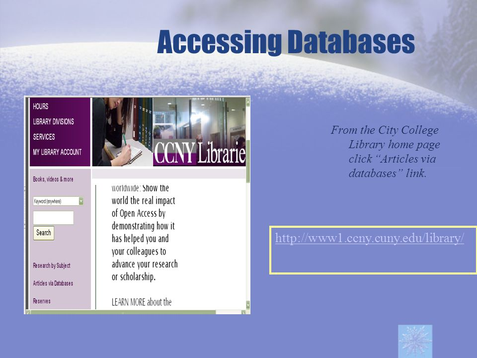 From the City College Library home page click Articles via databases link.