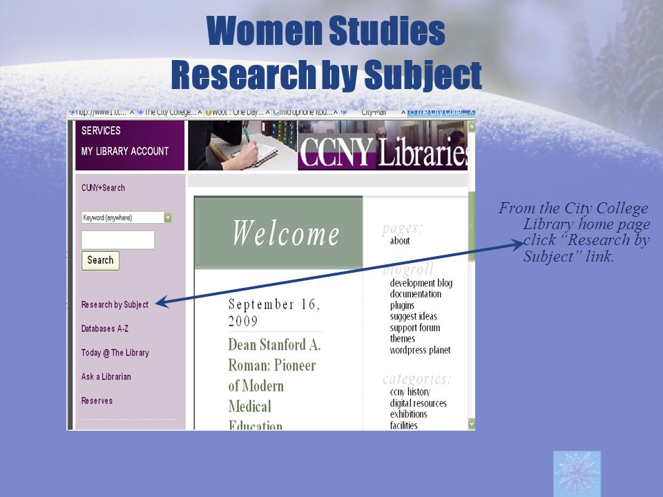 From the City College Library home page click Research by Subject link.