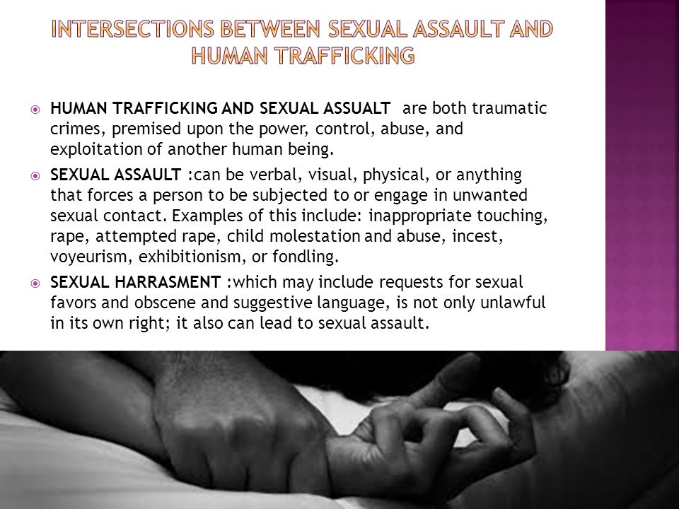 Human Trafficking, and Sexual Assault 20 th.Sep.2014