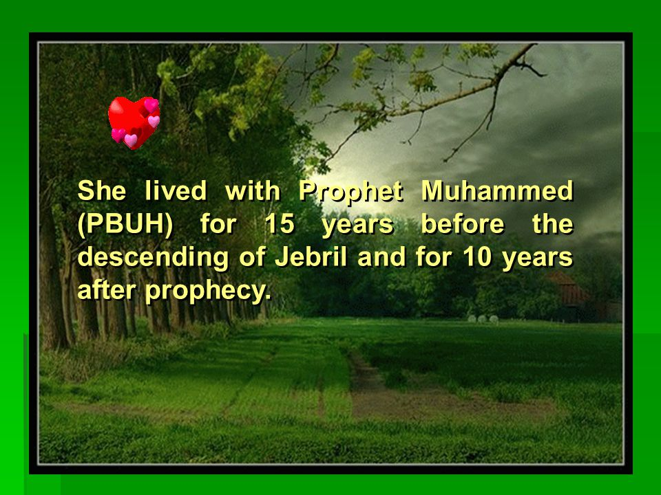 She was the wife whom prophet Muhammed married as a man, although his other wives he married were according to Allah's order not for marriage itself but to complete the spread of Islam.