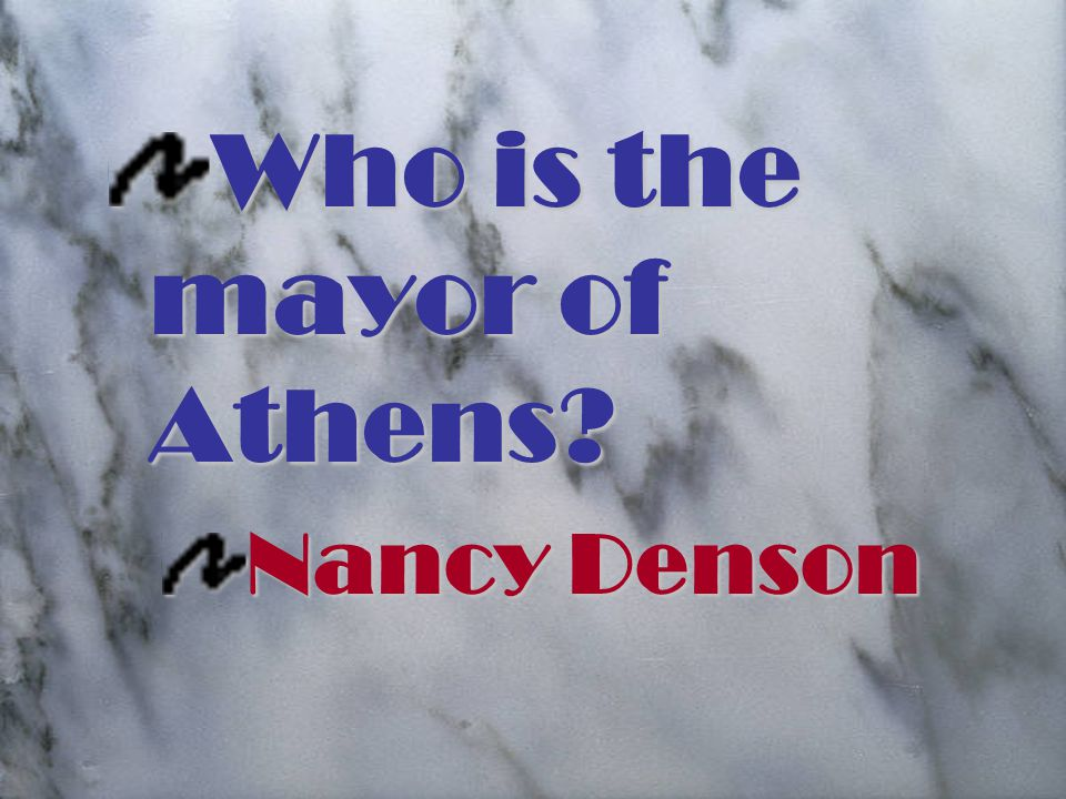 Who is the mayor of Athens Nancy Denson