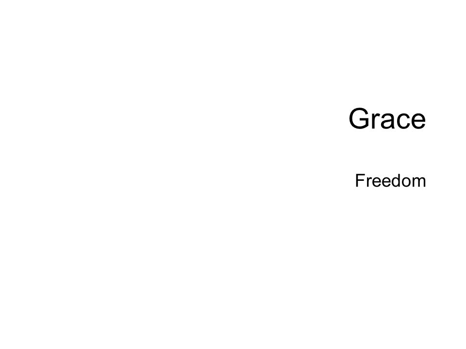 Grace Freedom