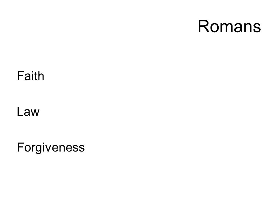 Romans Faith Law Forgiveness