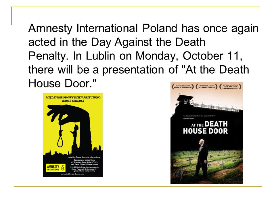 Amnesty International Poland has once again acted in the Day Against the Death Penalty. In Lublin on Monday, October 11, there will be a presentation