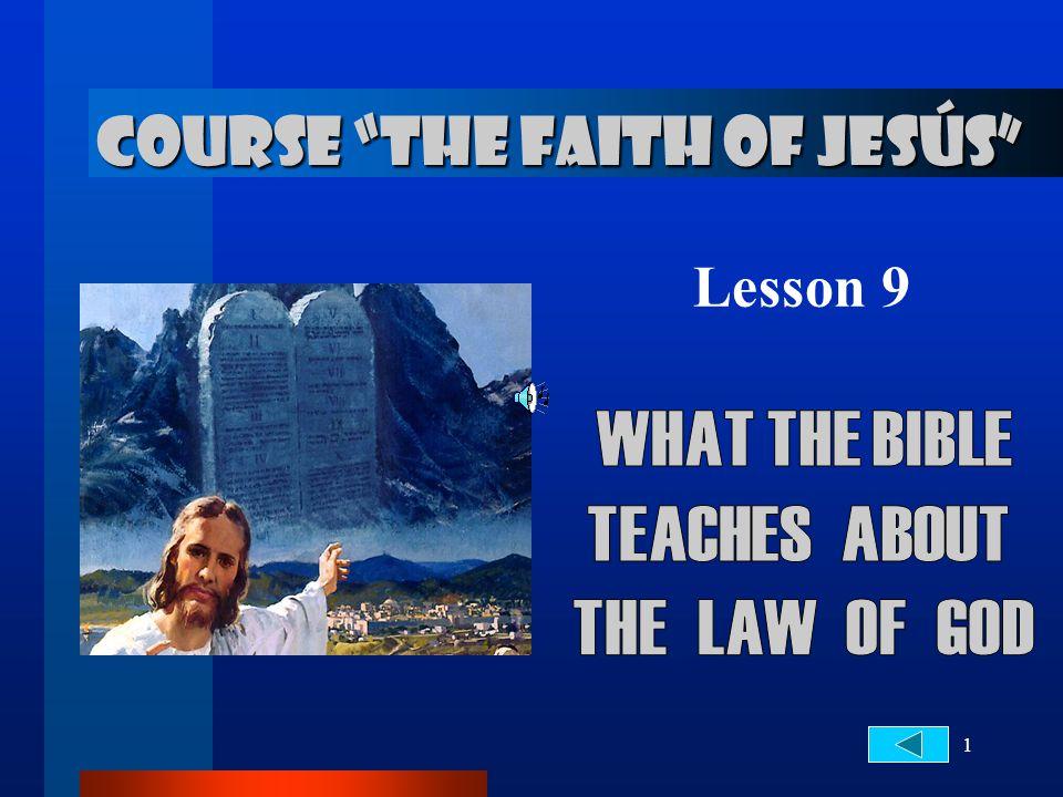 """1 COURSE """"THE FAITH OF JESÚS"""" Lesson 9"""