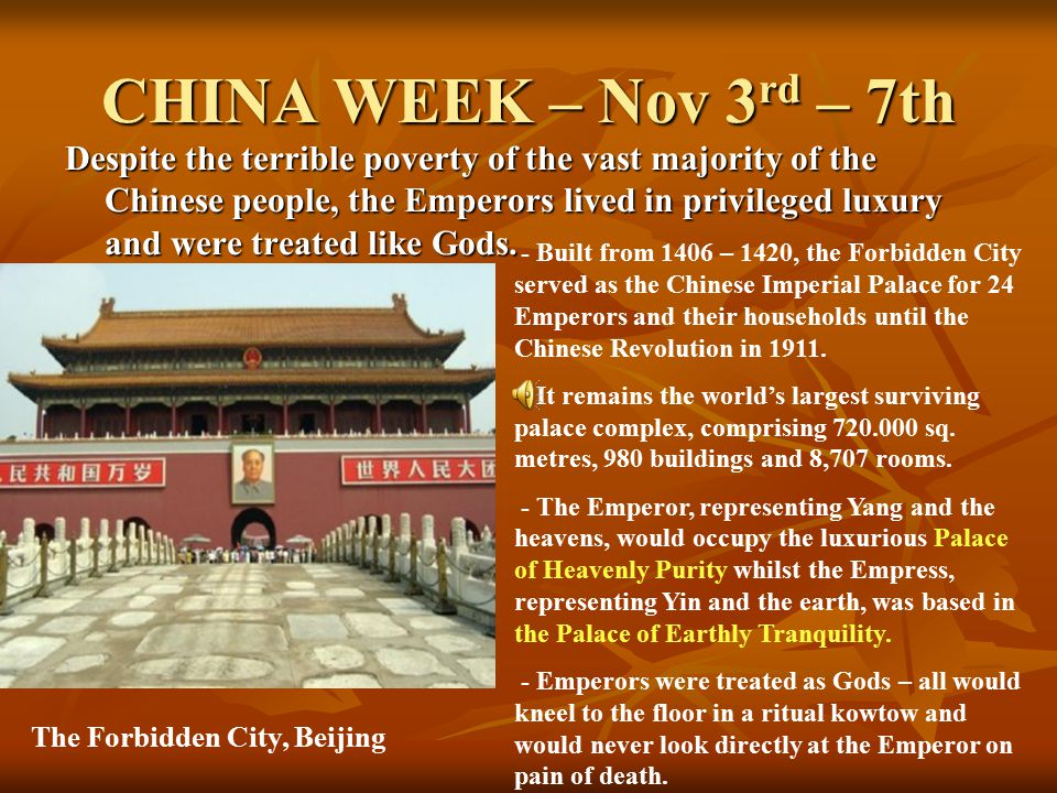 CHINA WEEK – Nov 3 rd – 7th By the 19 th Century, opposition to the privileged and corrupt Emperors was beginning to rise.
