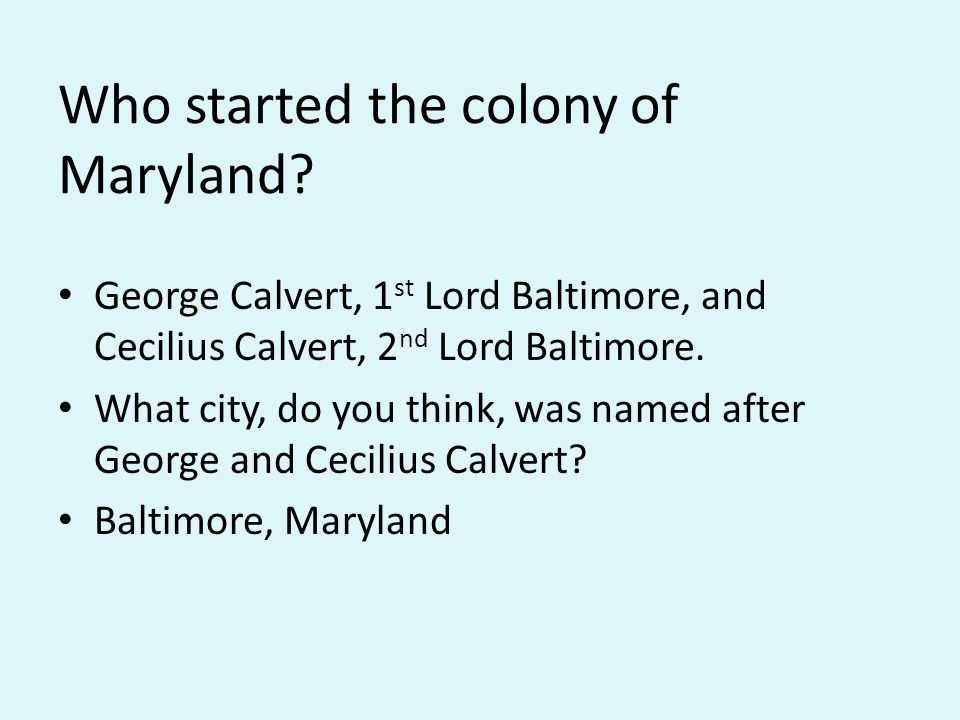 Who started the colony of Maryland.