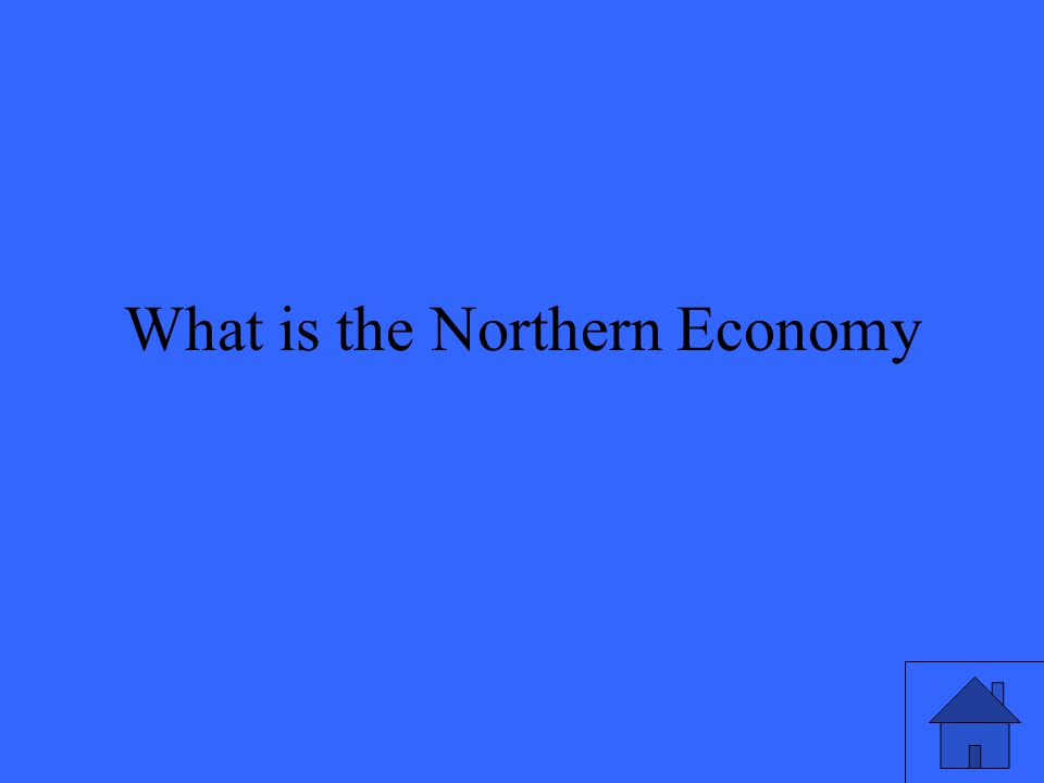 What is the Northern Economy