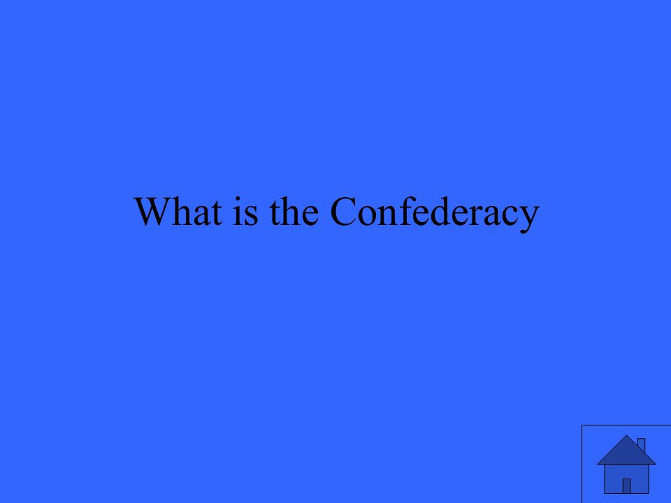 What is the Confederacy