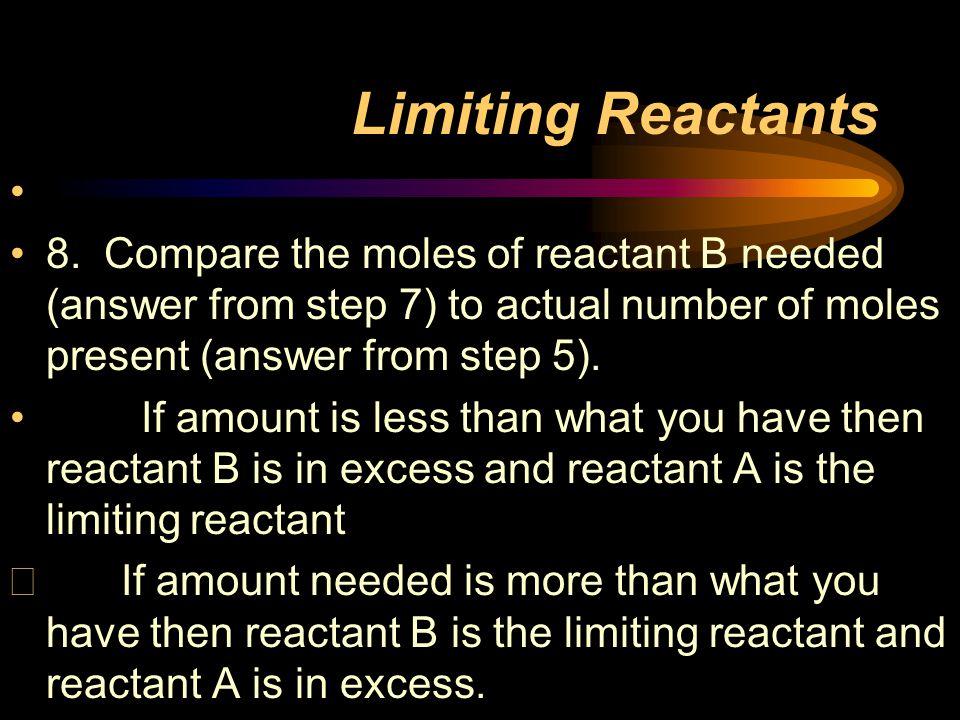 Limiting Reactants 8.
