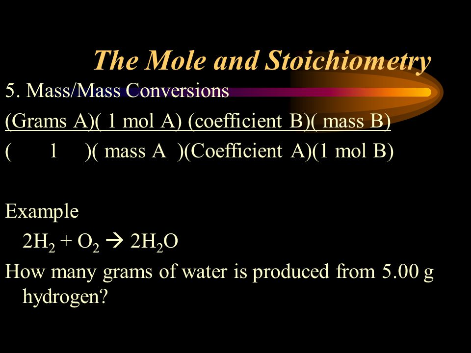 The Mole and Stoichiometry 5.