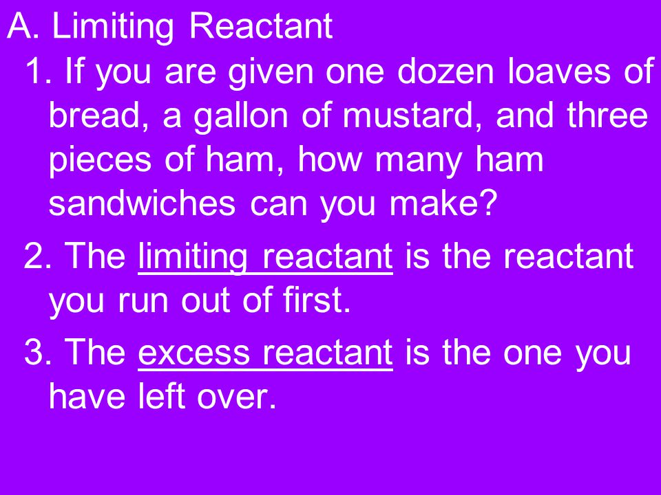 A.Limiting Reactant 1.