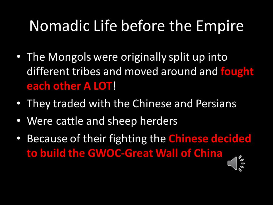 Geography and the Mongols Mongolia originally located in the Gobi Desert- very cold desert 4000 ft above sea level on a plateau (flat area of land) Th