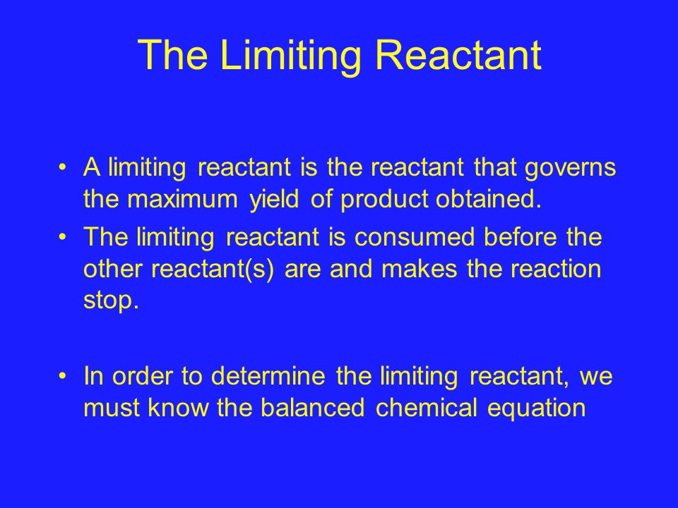 How do we determine the limiting reactant.