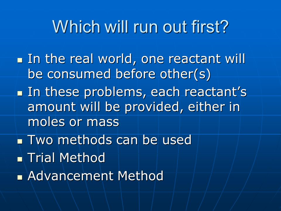 Trial Method Use mass-mass stoichiometry calculation to determine how much Reactant B will be required to completely consume Reactant A.