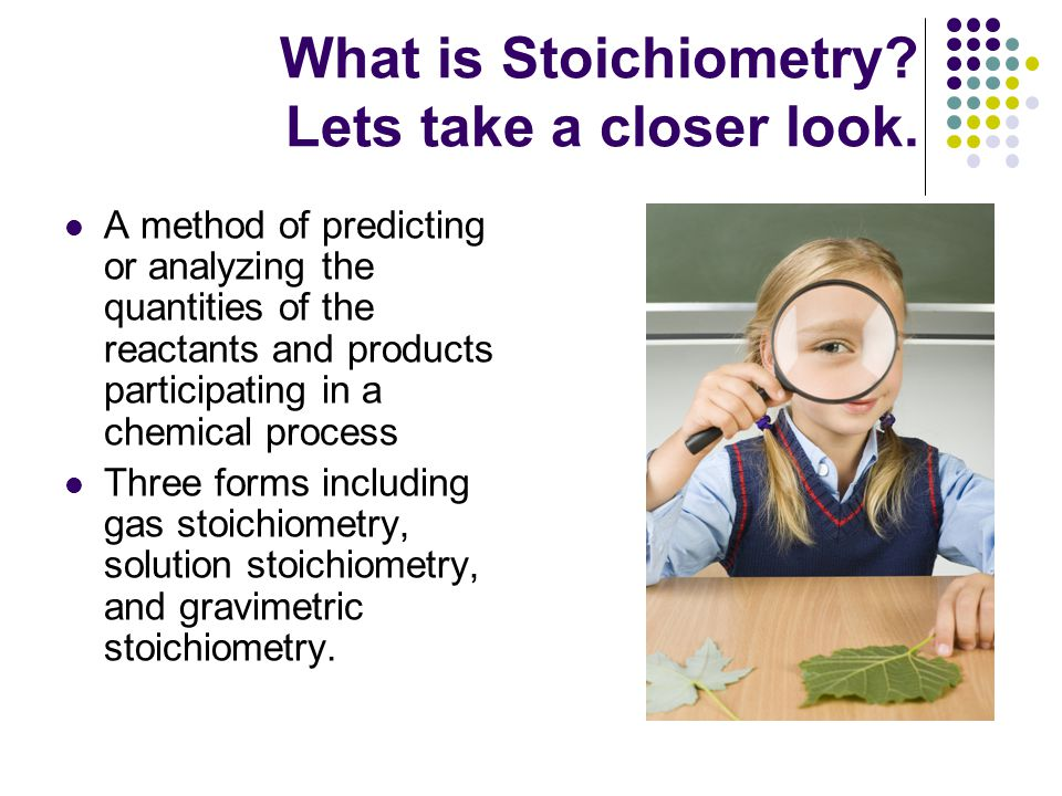 What is Stoichiometry. Lets take a closer look.
