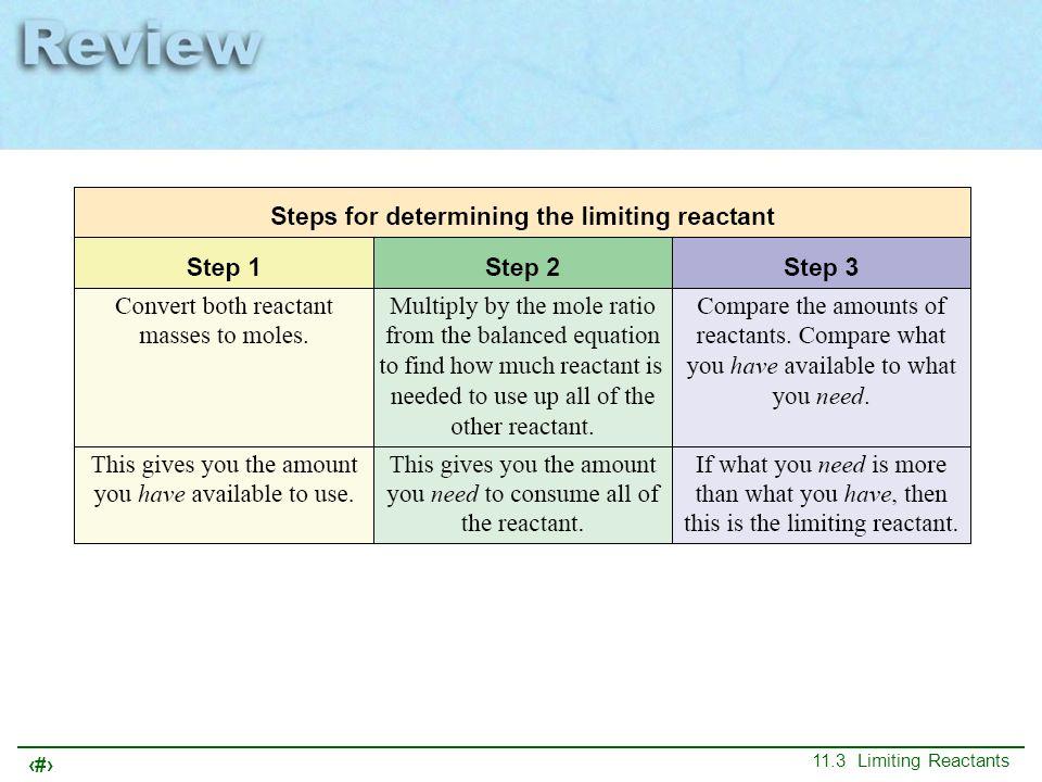 30 11.3 Limiting Reactants