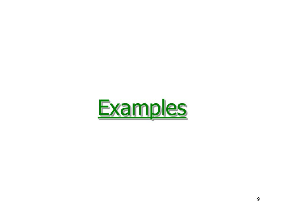 9ExamplesExamples