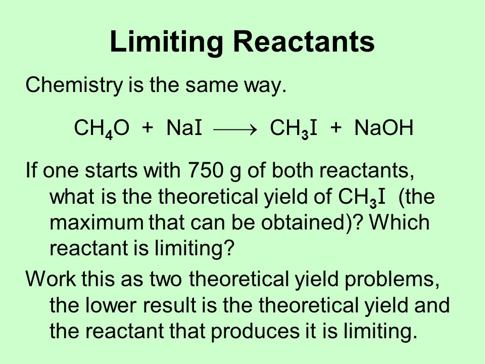 Limiting Reactants Chemistry is the same way.