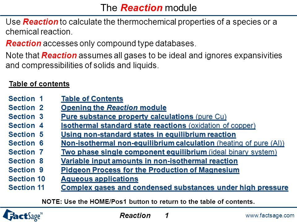 www.factsage.com Reaction 10.0 Aqueous applications In the following two slides examples are given for the use of the Reaction module in aqueous thermochemistry.
