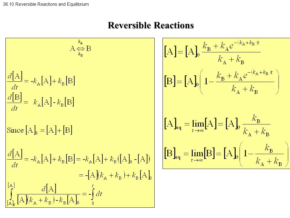 36.10 Reversible Reactions and Equilibrium Reversible Reactions