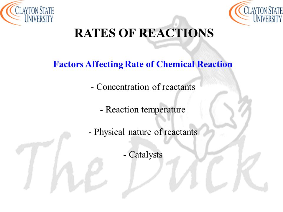 Factors Affecting Rate of Chemical Reaction - Concentration of reactants - Reaction temperature - Physical nature of reactants - Catalysts RATES OF RE