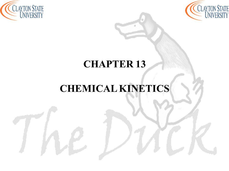 CHAPTER 13 CHEMICAL KINETICS
