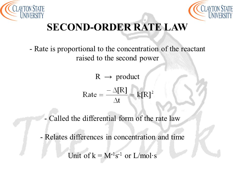 - Rate is proportional to the concentration of the reactant raised to the second power R → product SECOND-ORDER RATE LAW - Called the differential for