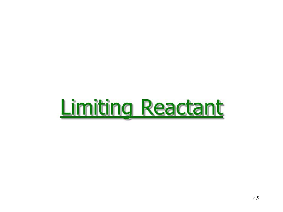 45 Limiting Reactant