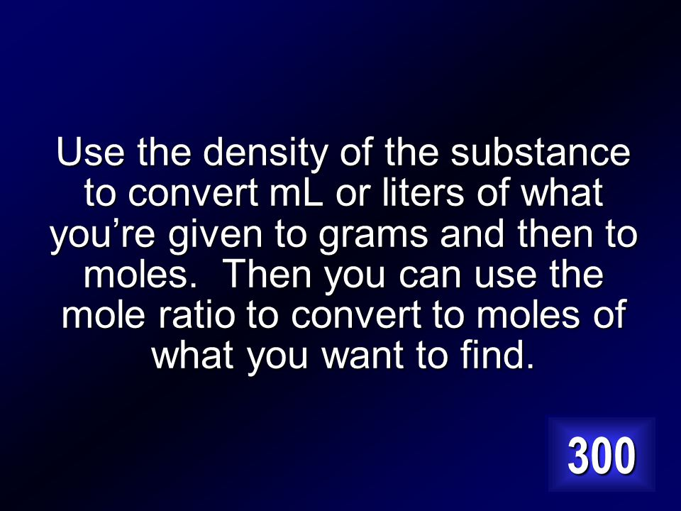 How is density used in stoichiometry problems Answer…