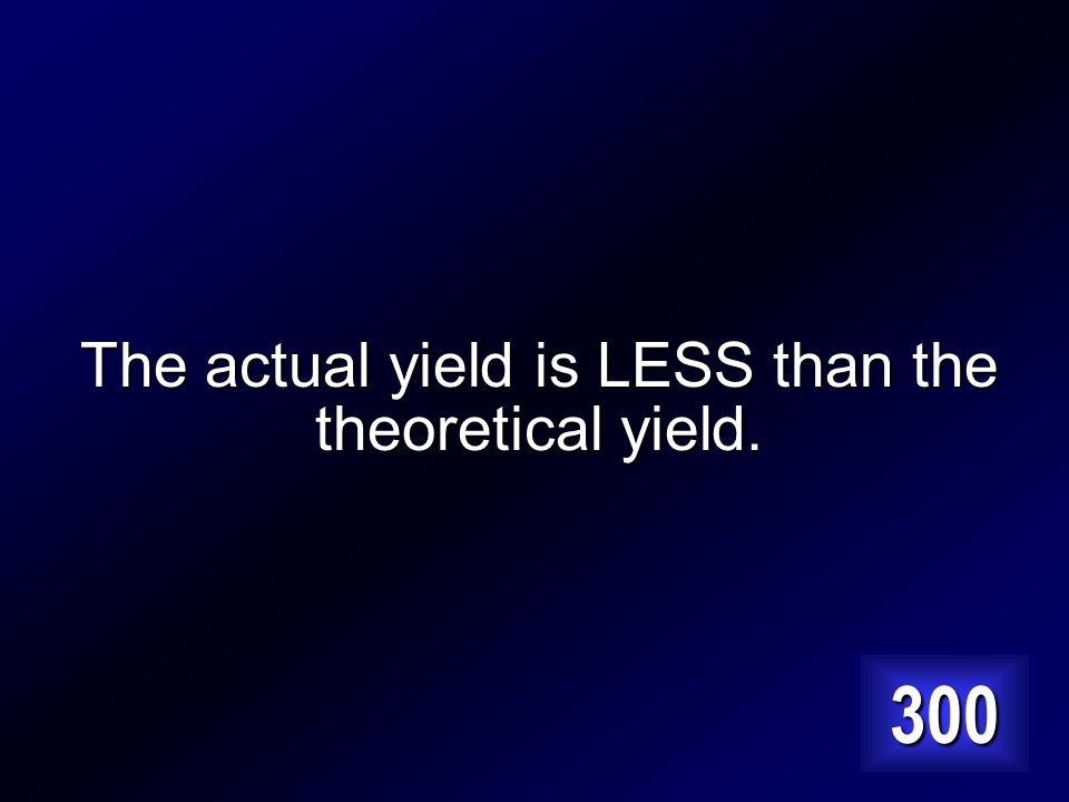How does the actual yield of a chemical reaction compare to the theoretical yield Answer…