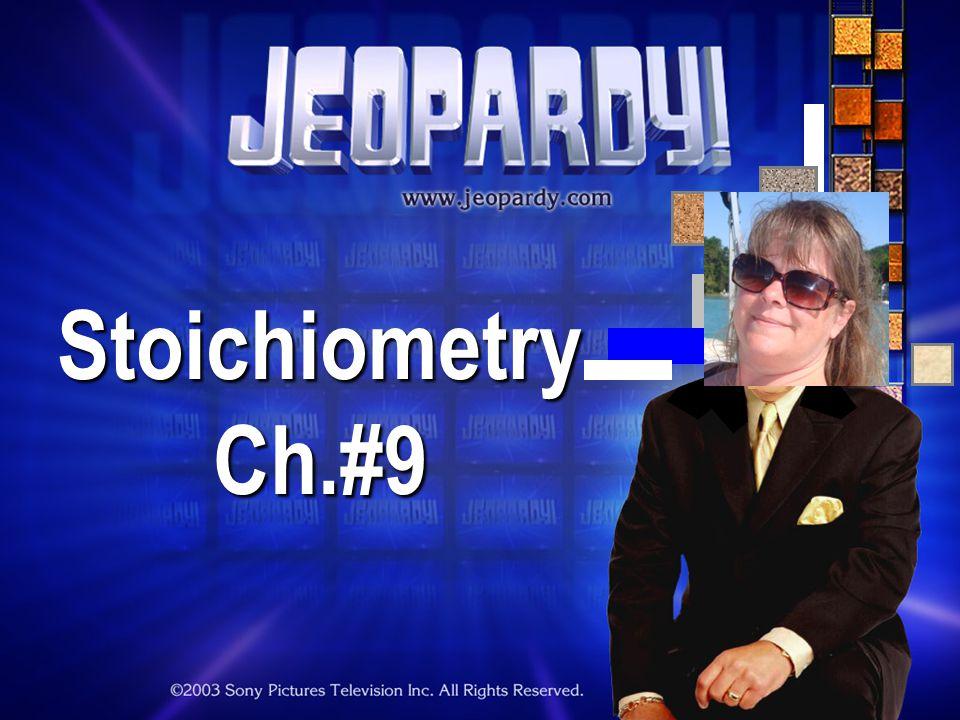 StoichiometryCh.#9
