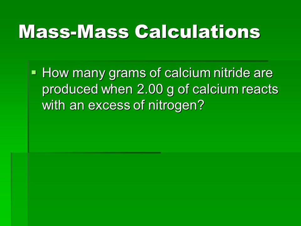 Mass-Mass Calculations  Ex.