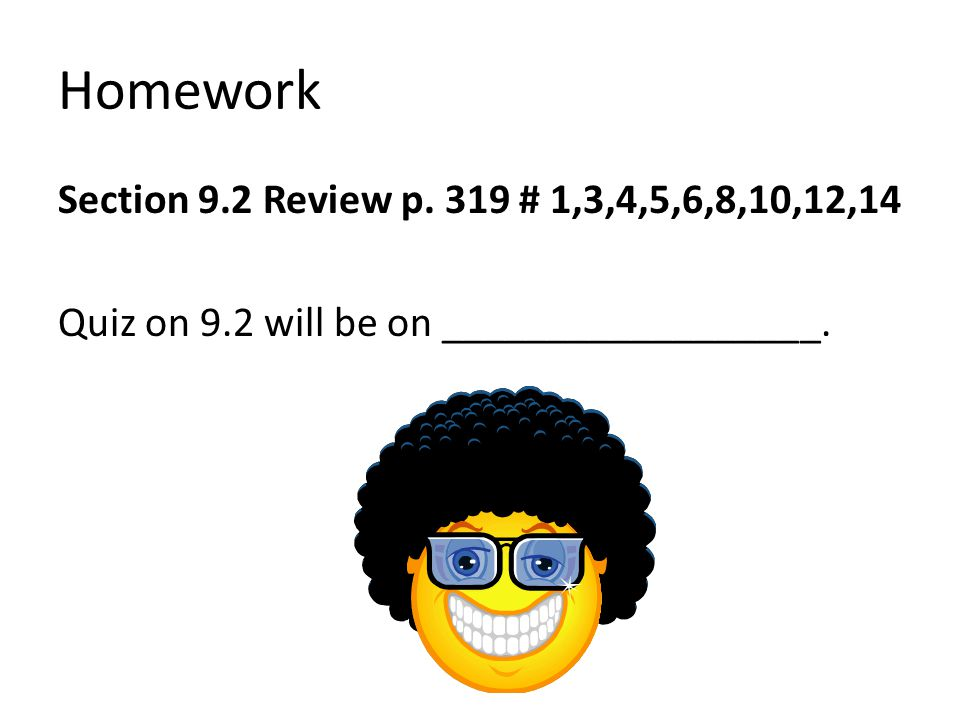 Homework Section 9.2 Review p.