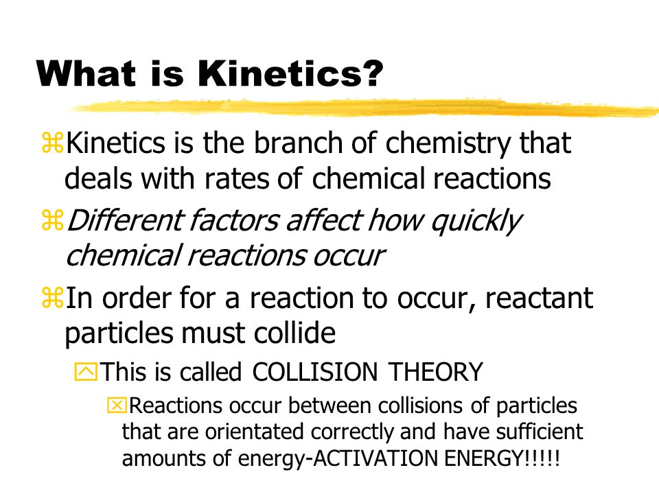 What is Kinetics.