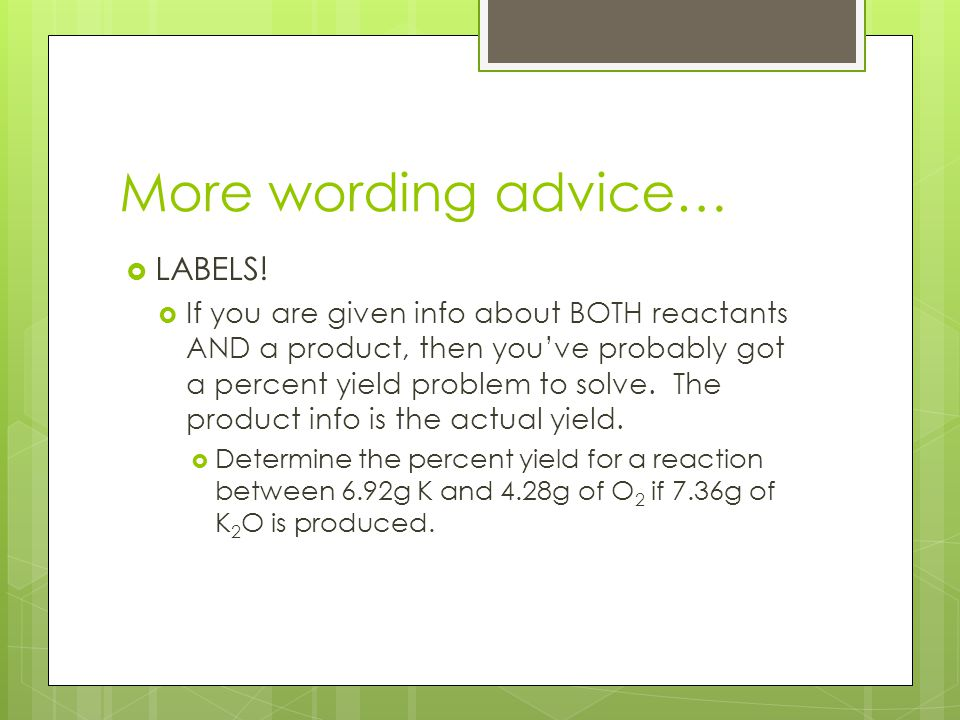 More wording advice…  LABELS.