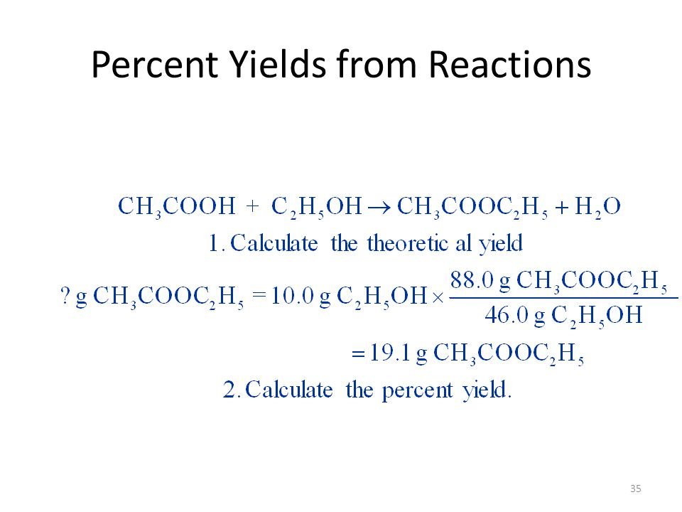 35 Percent Yields from Reactions