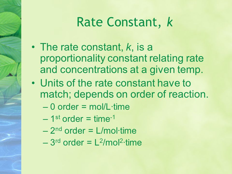 Determining a Rate Equation A rate equation must be determined experimentally.