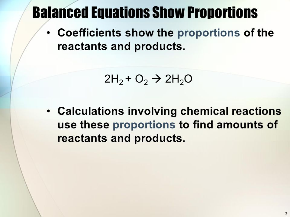 Relative amounts in equations can be expressed in moles Coefficients represent the moles of each substance.