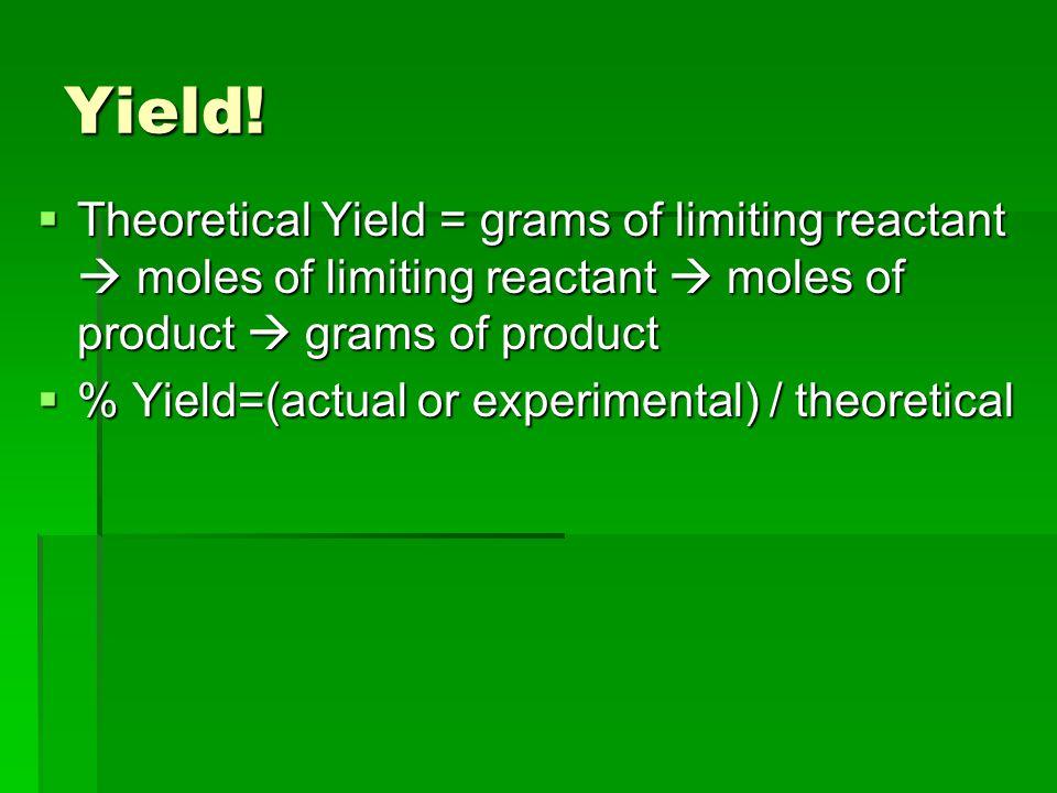 Yield.
