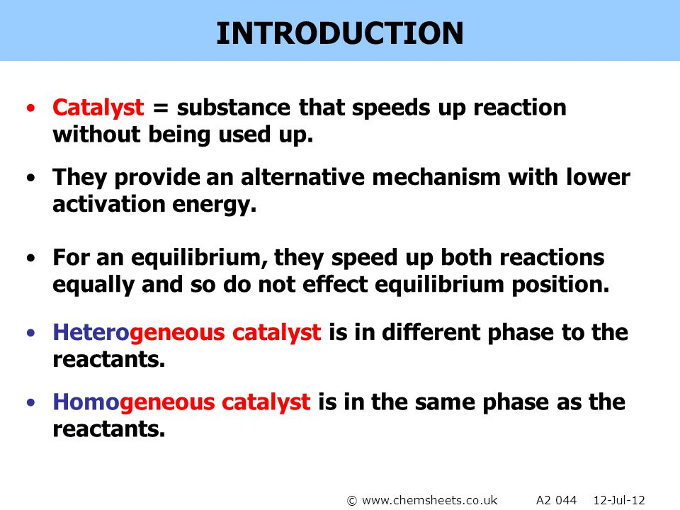 INTRODUCTION Catalyst = substance that speeds up reaction without being used up. They provide an alternative mechanism with lower activation energy. F
