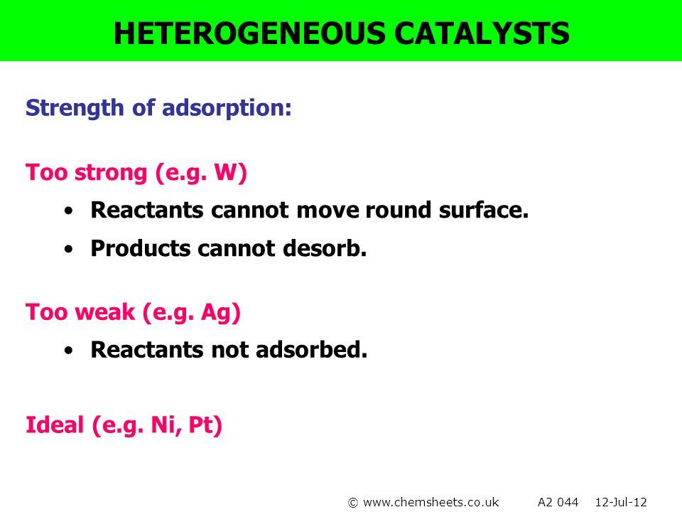 Cu catalyst - dehydrogenation CH 3 CH 2 OH → CH 3 CHO + H 2 Spacing of sites suitable to bond O-H Al 2 O 3 catalyst - dehydration CH 3 CH 2 OH → CH 2 =CH 2 + H 2 O Spacing of sites suitable to bond C-O HETEROGENEOUS CATALYSTS Specificity