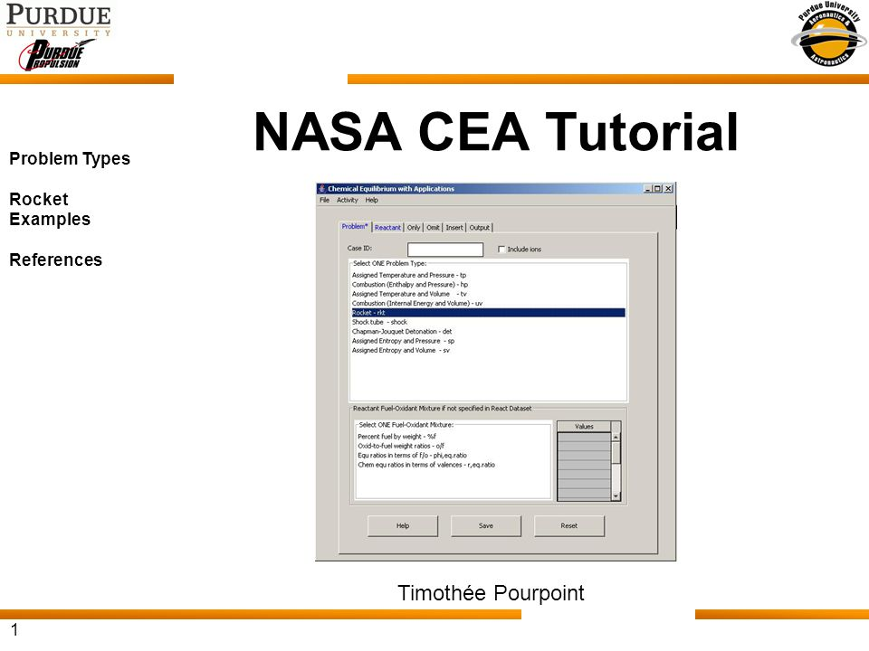1 NASA CEA Tutorial Timothée Pourpoint Problem Types Rocket Examples References