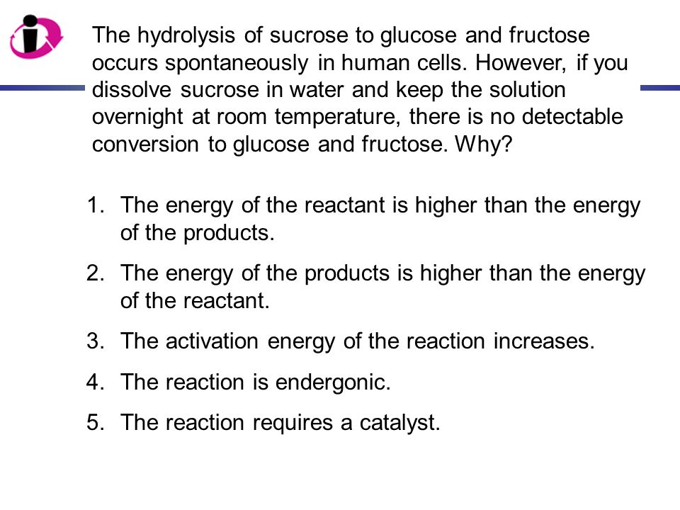 1.The energy of the reactant is higher than the energy of the products. 2.The energy of the products is higher than the energy of the reactant. 3.The