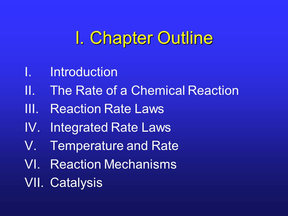 III.Determining Orders Reaction orders can only be determined by experiment!.