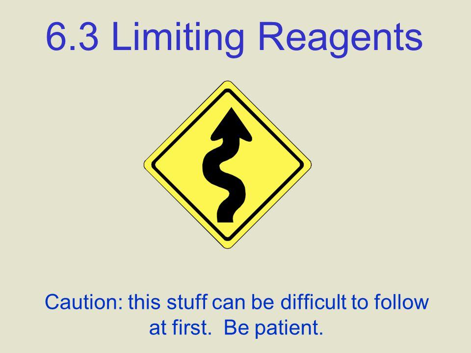 23 6.4 Limiting Reagents C.P.1.
