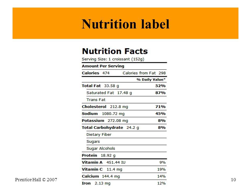 Nutrition label Prentice Hall © 200710