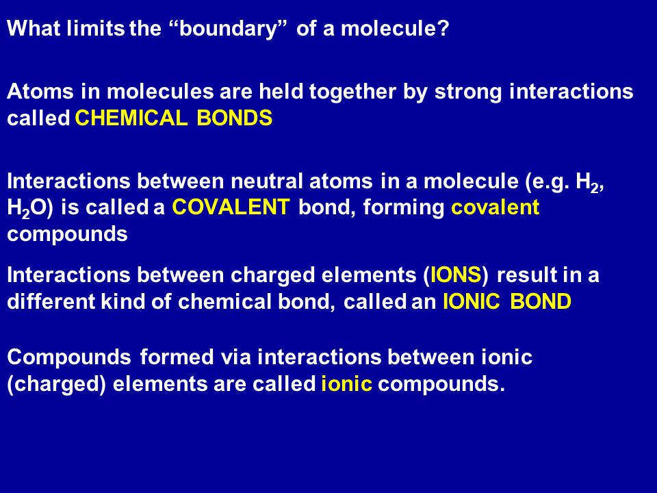 What limits the boundary of a molecule.
