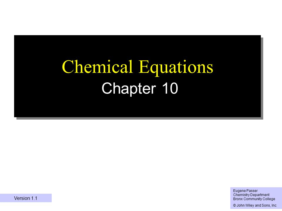 Chapter Outline 8.1 The Chemical EquationThe Chemical Equation 8.2 Writing and Balancing EquationsWriting and Balancing Equations 8.3 What Information Does an Equation Tell UsWhat Information Does an Equation Tell Us 8.4 Types of Chemical EquationsTypes of Chemical Equations 8.5 Heat in Chemical ReactionsHeat in Chemical Reactions