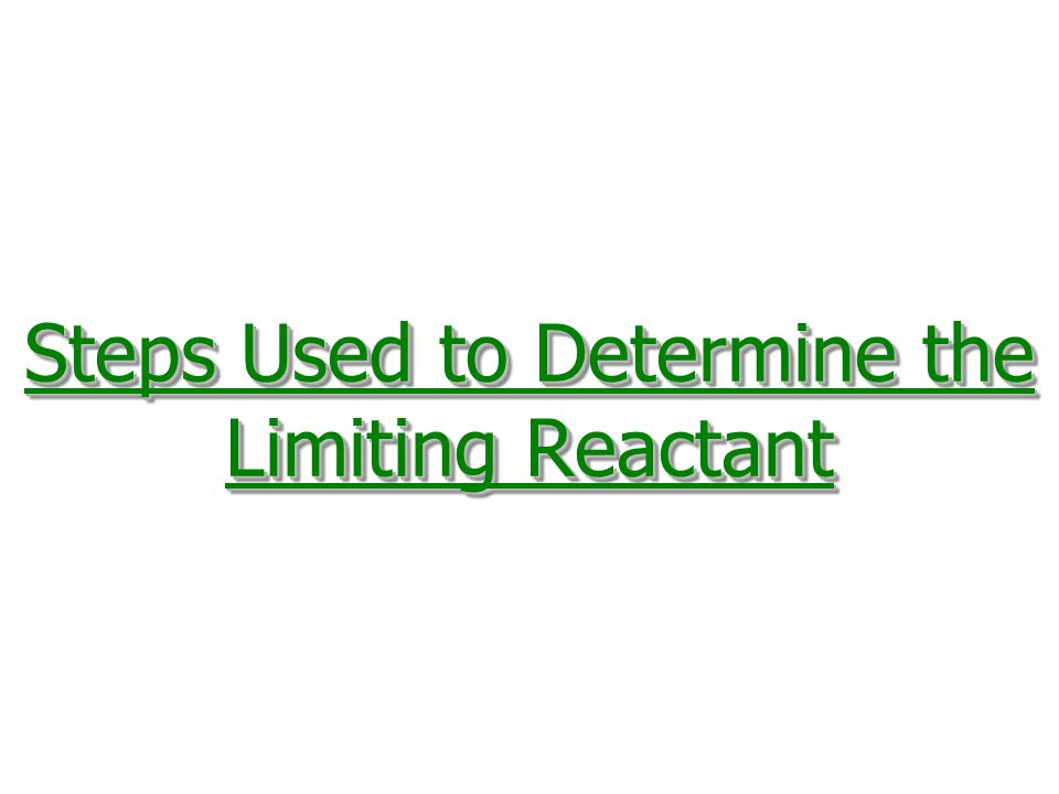 1.Calculate the amount of product (moles or grams, as needed) formed from each reactant.